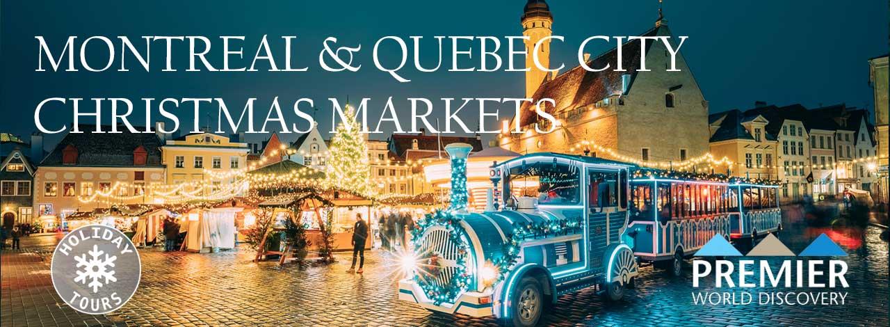 Montreal & Quebec City Christmas Markets